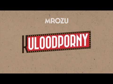 Tekst piosenki Mrozu - Kuloodporny po polsku