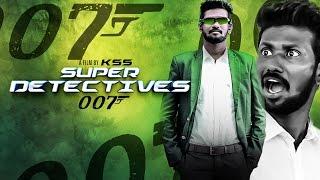 Super Detectives 007 short film 2017