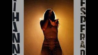 Rihanna - Desperado   Outro - ANTi World Tour : Studio Version [DL Link In Description]