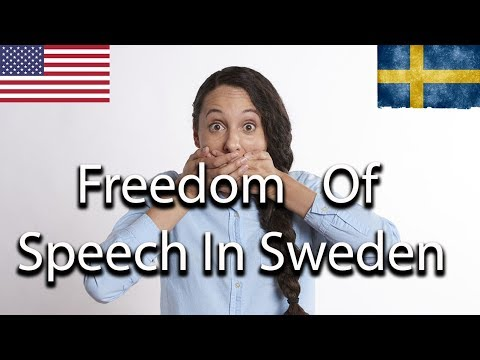 Freedom Of Speech In Sweden Vs The US