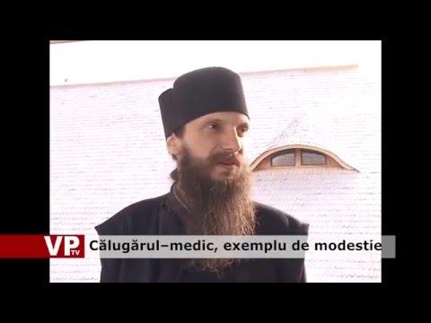 Călugărul–medic, un exemplu de modestie