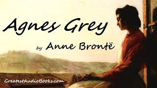 AGNES GREY by Anne Brontë - FULL AudioBook
