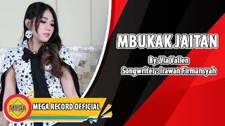 MBUKAK JAITAN - VIA VALLEN (Official Musik Video) [HD]