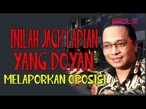 Inilah Jack Lapian Yang Doyan Melaporkan Oposisi