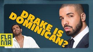 Flama Conspiracies: Drake is Dominican
