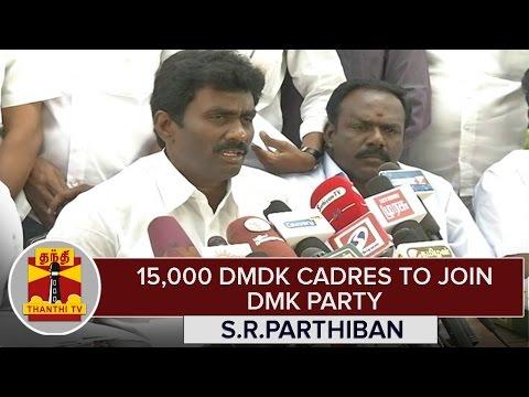 15-000-DMDK-Cadres-To-Join-DMK--S-R-Parthiban-Ex-MLA-Thanthi-TV