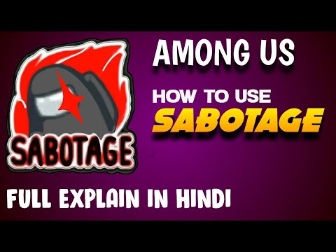 🔥 What Does Sabotage Do in Among us Game Full Explain In Hindi /Urdu !!!