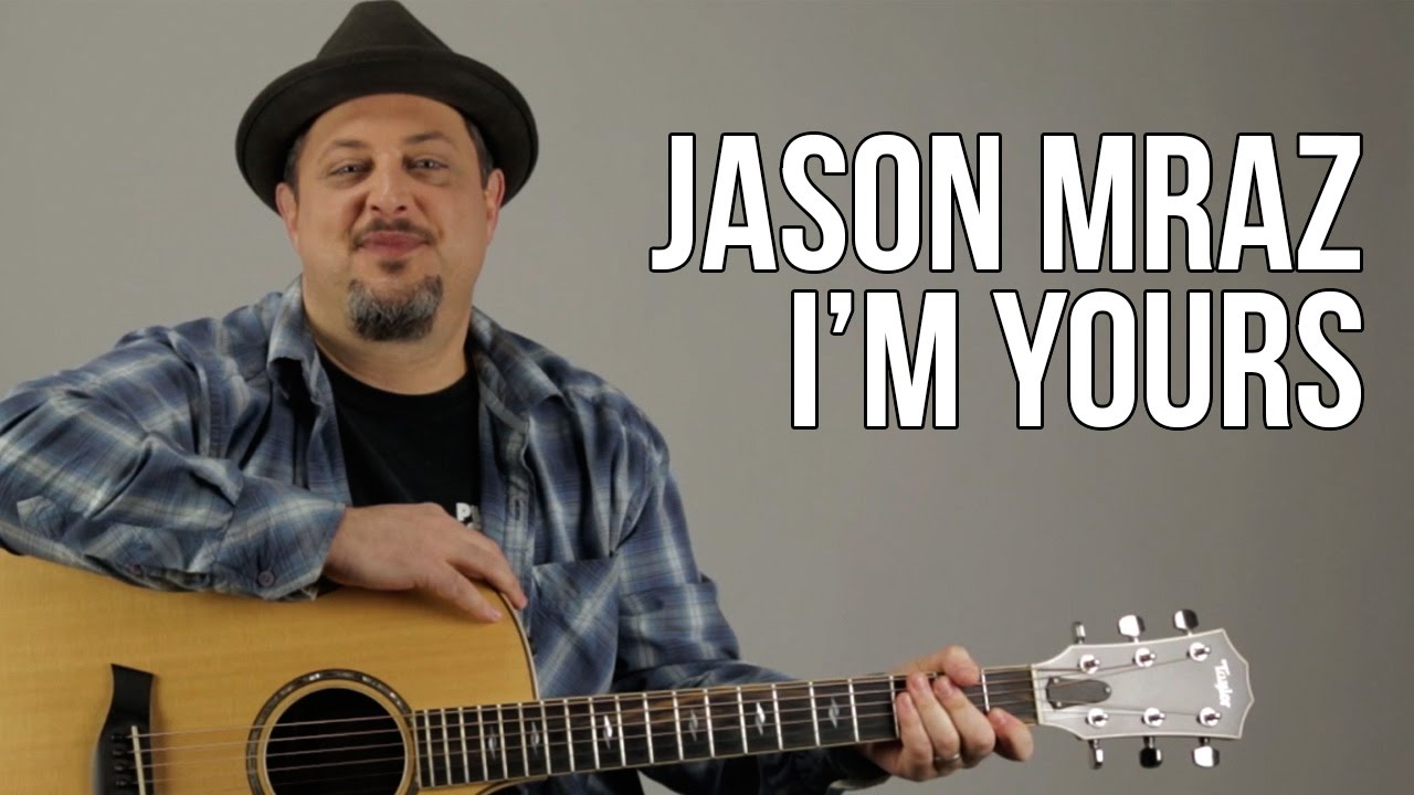 Jason Mraz – I'm Yours – Acoustic Guitar Lesson – Tutorial – Chords Rhythm