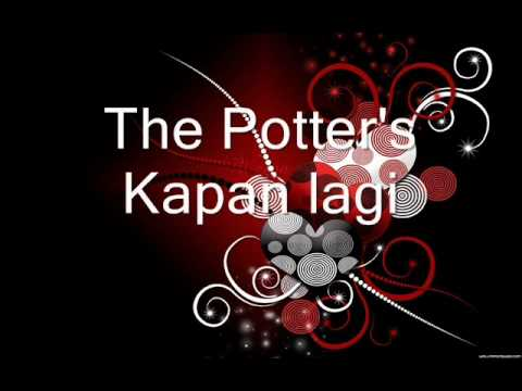 The Potter's-Kapan lagi (audio only)