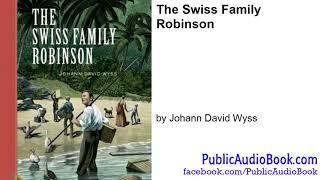 The Swiss Family Robinson by Johann David Wyss Part 1: https://youtu.be/B7J0PVhfrC0 ------------ FanPage:...