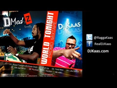 D-Medz World Tonight Promo Mix [June 2013] | DJ Kaas