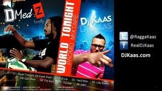 D-Medz - World Tonight Promo Mixtape [June 2013] (DJ Kaas Mix)