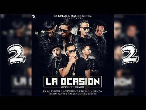 Ozuna, De La Ghetto, Farruko, Nicky Jam,Arcangel,J Balvin,Daddy Yankee,Zion,Anuel_La Ocasion Remix