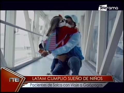 LATAM cumplió sueño de niños pacientes de Solca con viaje a Galápagos