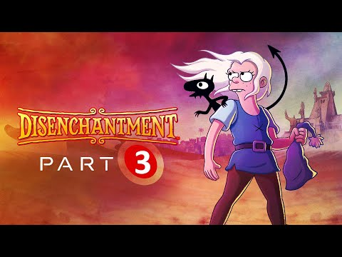 Disenchantment Season 3 : Release Date, Plot, Cast and Other Details - Release on Netflix