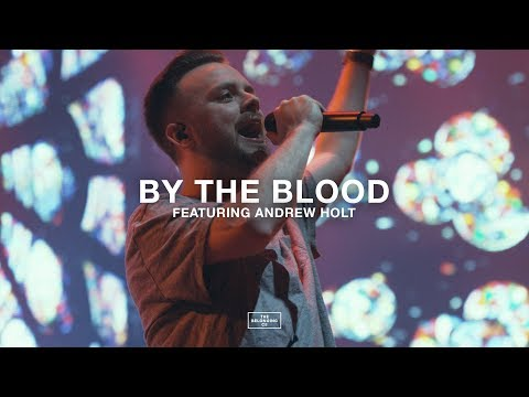 By The Blood (feat. Andrew Holt) // The Belonging Co