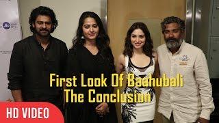 Baahubali 2 – The Conclusion First Look   18th Jio Mami   Prabhas, S.S.Rajamouli, Anushka Shetty