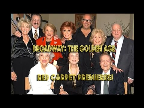 Rick McKay's BROADWAY: THE GOLDEN AGE RED CARPET PREMIERES