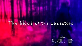 The Blood of the Ancestors | Official Videoclip