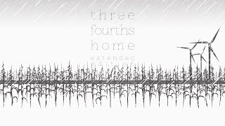 Видео Three Fourths Home: Extended Edition