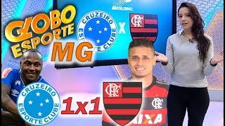 Globo Esporte MG * Cruzeiro 1 x 1 Flamengo * BR 2017