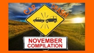 November Car Crash Compilation - The Best Of Month By Ccc :) New