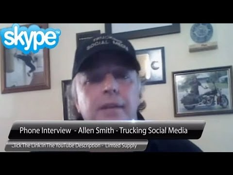 How To Use Social Media – Phone Interview With Allen Smith Trucking Social Media