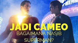 Penjelasan Scene Superman di Film Shazam! | Kok Mereka Bisa Berteman?