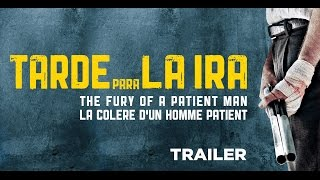 Nonton Tarde Para La Ira  Trailer    Release   26 04 2017 Film Subtitle Indonesia Streaming Movie Download