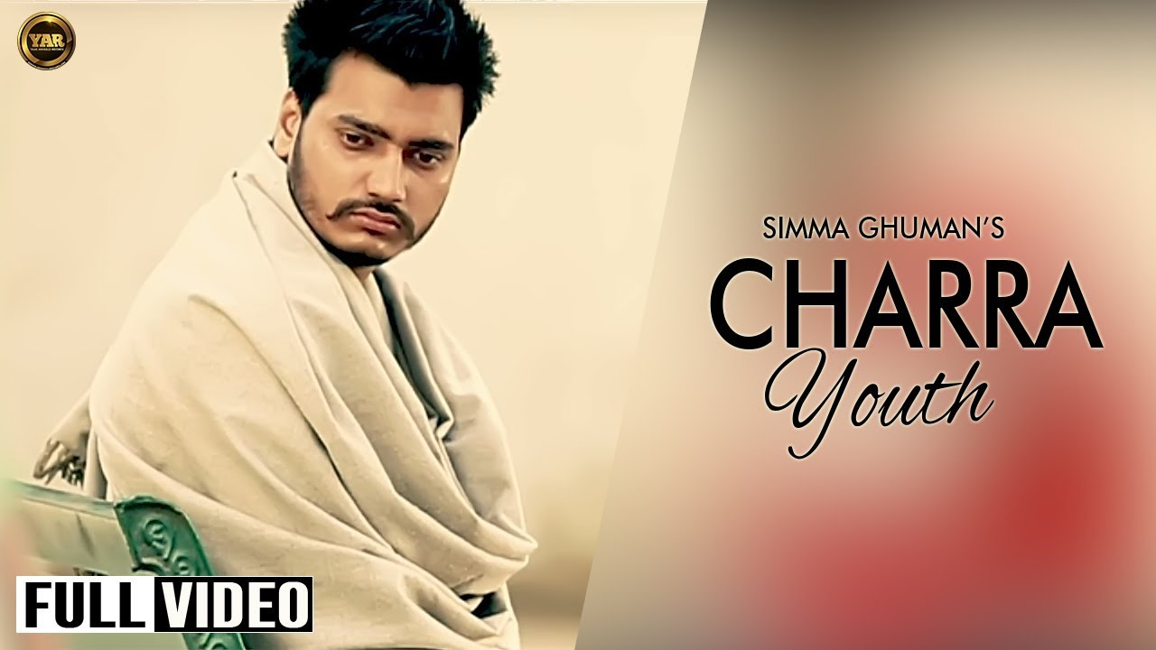 Charra Youth Official Video Song – Simma Ghuman