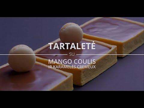 Tartaletė su mango Coulis ir karamelės Cremeux