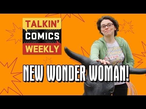 Talkin' Comics Weekly: Wonder Woman