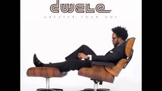 Dwele- obey