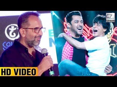Aanand L Rai Opens Up About Salman And Shah Rukh's