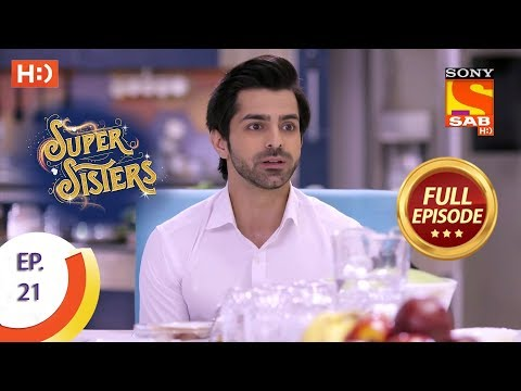 Super Sisters - Ep 21 - Full Episode - 3rd September, 2018