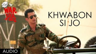 Khwabon Si Jo Full Song (Audio) by Naresh Iyer | War Chhod Na Yaar | Sharman Joshi, Soha Ali Khan