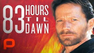Video 83 Hours 'Til Dawn (Full Movie, TV vers.) MP3, 3GP, MP4, WEBM, AVI, FLV Februari 2018