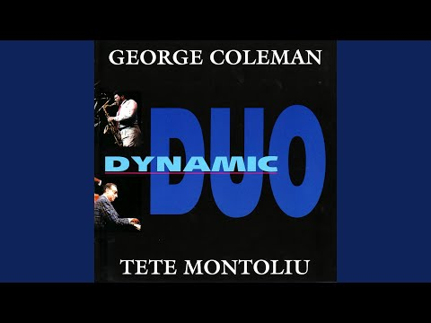 George Coleman and Tete Montoliu Duo – Meditation (Full Album)