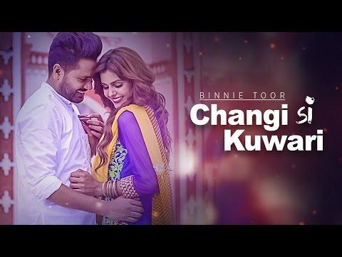 Changi Si Kuwari Binnie Toor Songs mp3 download and Lyrics