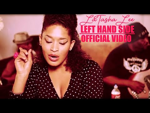 LaTasha Lee & The BlackTies - Left Hand Side (Official Video)