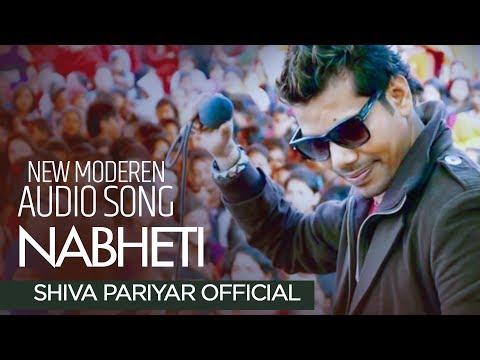 (Nabheti Nabheti - Shiva Pariyar - Official Song - Duration: 4 minutes, 55 seconds.)