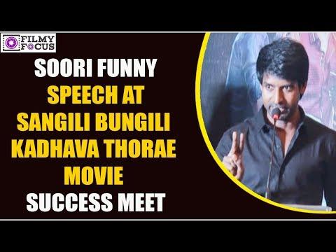 Soori Comedy Speech At  Sangili Bungili Kadhava Thorae  Movie Success Meet  || Tamil Focus