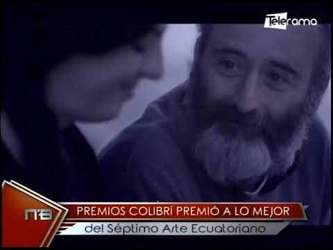 Premios Colibrí premió a lo mejor del séptimo arte ecuatoriano