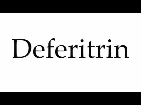 How to Pronounce Deferitrin