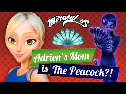 Video Miraculous Ladybug Season 2 - Adrian's mom is the PEACOCK?! Mama Agreste is Le Paon! download in MP3, 3GP, MP4, WEBM, AVI, FLV January 2017