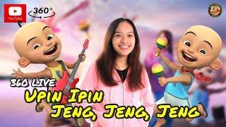 360 Video   Yubi Band   Asyiela Putri   Upin   Ipin Jeng  Jeng  Jeng   Akustik