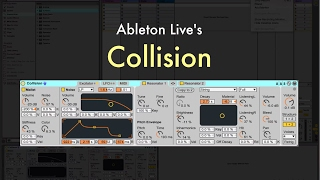 Ableton Live's Collision - Overview