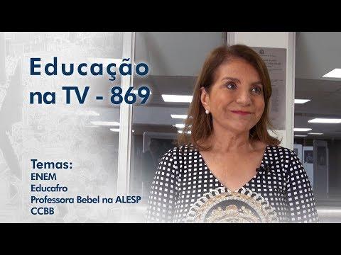 ENEM / Educafro / Professora Bebel na ALESP / CCBB