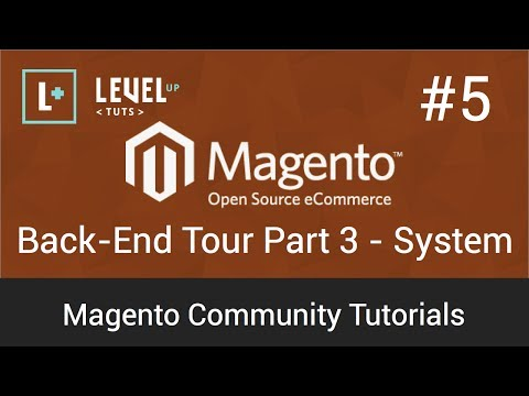 Magento Tutorial 5: Backend Tour Part 3 &#8211; System (Video)
