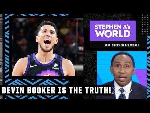 Stephen A. praises Devin Booker's playoff performance: HE'S THE TRUTH!   Stephen A's World